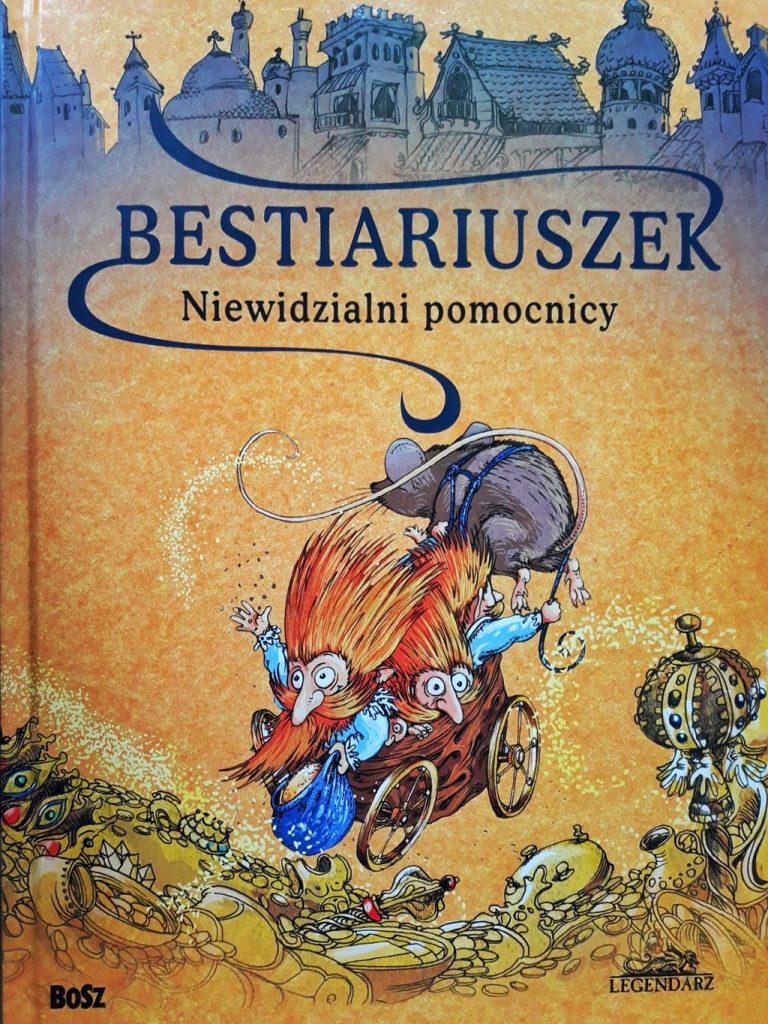 Bestiatiuszek - propozycja legendarza dla najmłodszych
